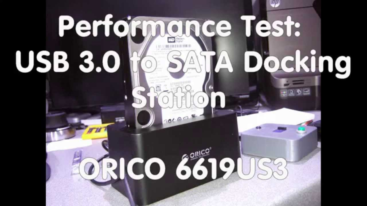 8 Performance Test Usb 30 To Sata Hard Drive Docking Station Orico 6518us3 Portable Usb30 6619us3 Youtube