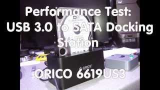 #8 Performance Test: USB 3.0 to SATA Hard Drive Docking Station ORICO 6619US3
