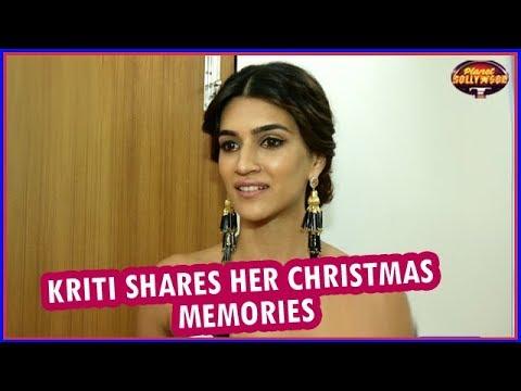 Kriti Sanon Shares Her Childhood Christmas Memories   Bollywood News