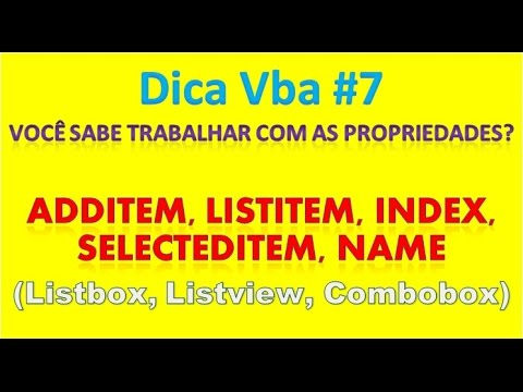 ADDITEM LISTITEM INDEX SELECTEDITEM NAME PROPRIEDADES DO VBA