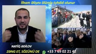 İlham Əliyevi komandası ölümlə təhdid edir