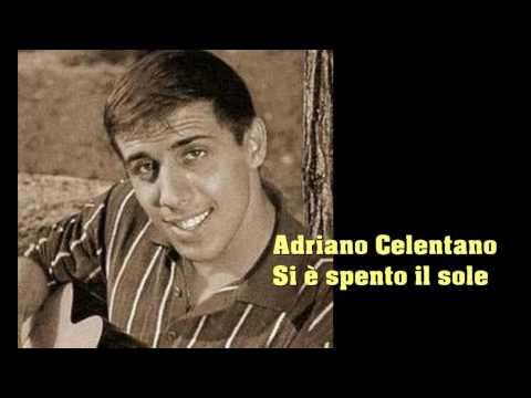Adriano Celentano. Si è spento il sole. Con testo video Mario Ferraro