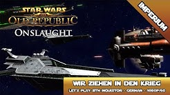 SWTOR - Onslaught [6.0] - komplette Imperiale Storyline [German/1080p/60]