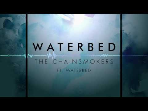 The Chainsmokers - Waterbed ( Extended )