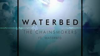 The Chainsmokers Waterbed Extended