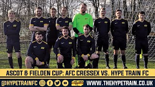 Ascot & Fielden Charity Cup (Last 8) Match Highlights: AFC Cressex vs. Hype Train FC
