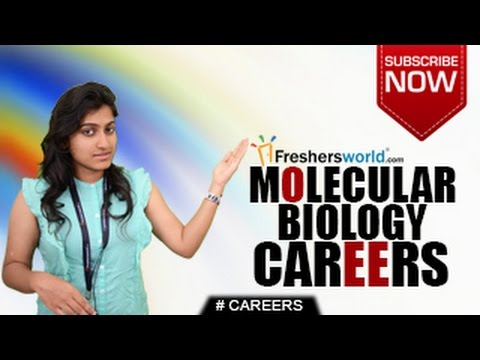 CAREERS IN MOLECULAR BIOLOGY – B.SC,M.Sc,P.Hd,Institutions,R
