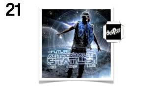 Future - No Matter What [21] - Astronaut Status