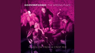 The Wrong Place (Hairglow French Crop Mix)