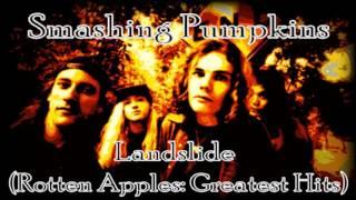 Smashing Pumpkins Landslide (Rotten Apples: Greatest Hits)