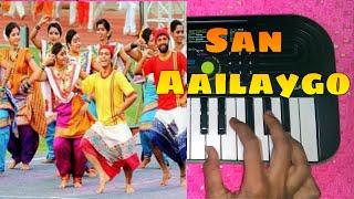 San Aayalay Go | PianoTutorial | Ashking