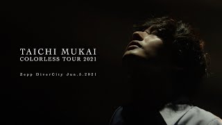 Taichi Mukai / Colorless (Live Video) From