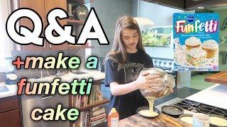 Q&A + Making A FUNFETTI CAKE 🍰(very Fun)