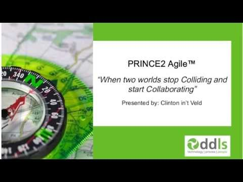 PRINCE2 Agile - When two worlds stop Colliding and start Collaborating