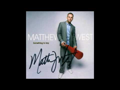 Matthew West - You Are Everything [HQ]
