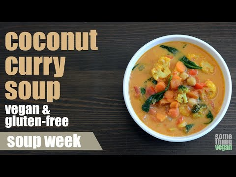 coconut curry soup (vegan & gluten-free) Something Vegan Soup Week