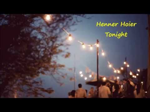 Henner Hoier  Tonight Lyrics