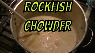 Rockfish Chowder Aka: Stripped Bass