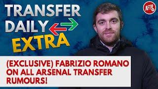 Fabrizio Romano On All Arsenal Transfer Rumours! | AFTV Transfer Daily Extra