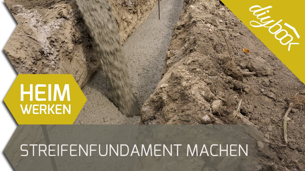 Kellerwandsteine Fundament Streifenfundament Selber Machen Youtube