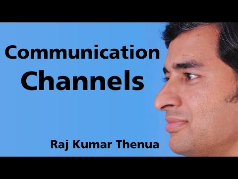 Communication Channels - Communication Systems By Raj Kumar Thenua - RKTCSu1e03