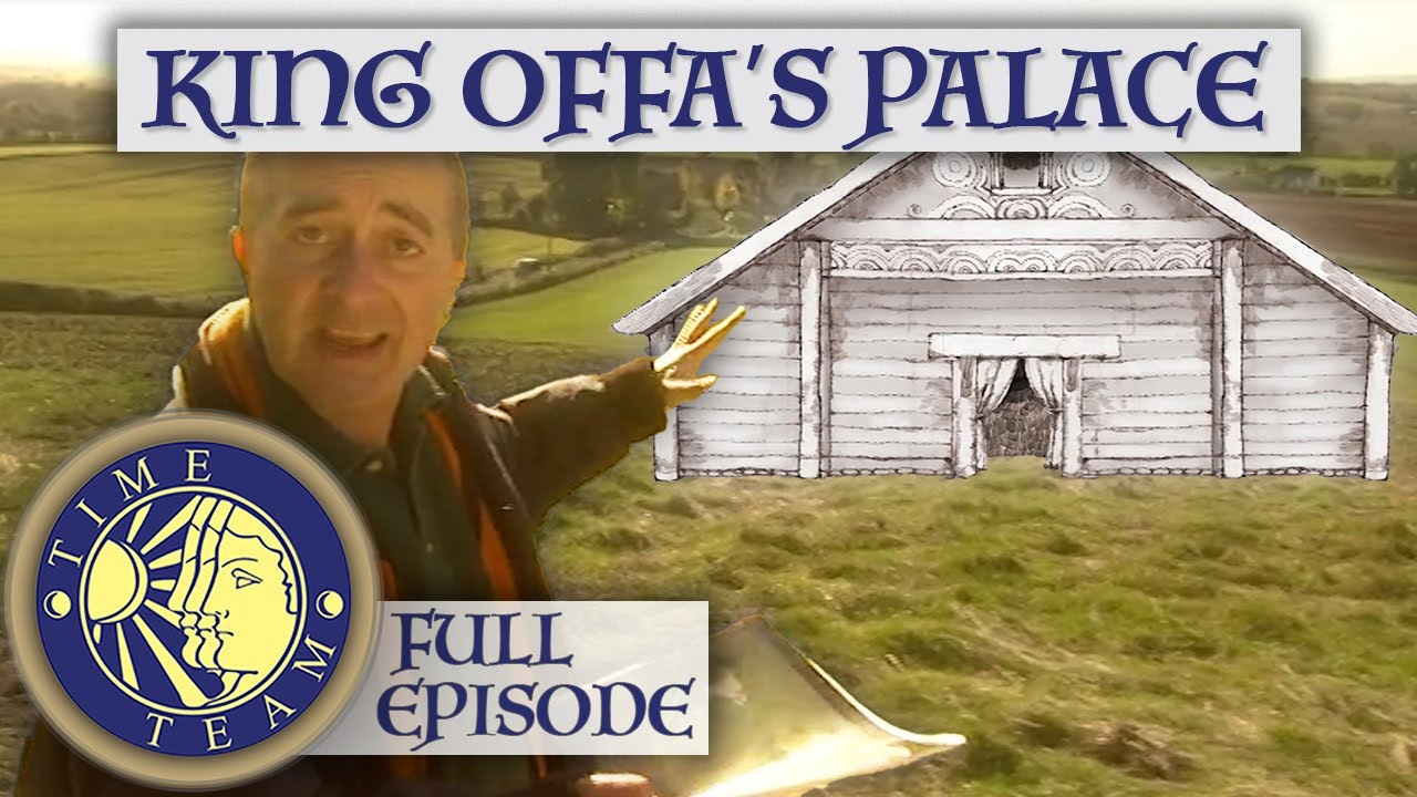 Download King Offa's Royal Palace   FULL EPISODE   Time Team