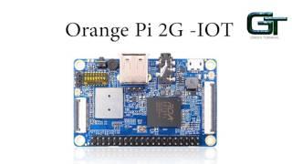 Introducing the new Orange Pi 2 G IOT 2017 | Raspberry Pi Zero W Rival