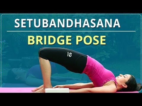 How To Do BRIDGE POSE | Step By Step SETU BANDHASANA | Simple Yoga Lessons | Yoga For Beginners