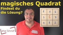 magisches Quadrat | Findest du die Lösungen? | Lehrerschmidt