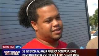 Se incendia guagua pública con pasajeros dentro en  Los Guaricanos
