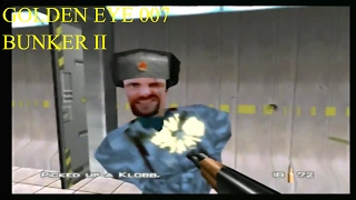 GOLDENEYE 007 - WALKTHROUGH - BUNKER  II