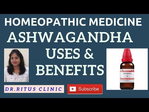 ASHWAGANDHA - Benefits of Ashwagandha Homeopathic Medicine Uses & Symptoms