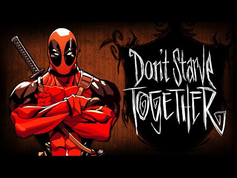 Don't Starve Together - Deadpool Выживает! #15