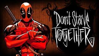 Don't Starve Together - Deadpool Выживает! #15