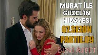 Murat ile Guzel'in Hikayesi - Beni Affet (7.sezon) Part 9