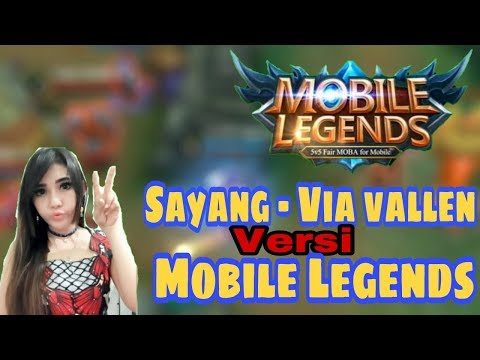 Parodi Sayang - Via Vallen Versi Mobile Legends