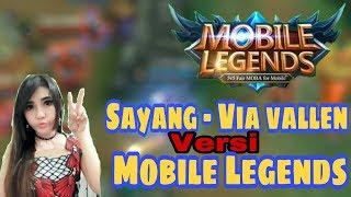 Parodi Sayang Via vallen versi Mobile Legends