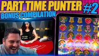 Part Timer Slots Bonus & Casino Games Compilation #2  (BIG BLACKJACK BETS!)