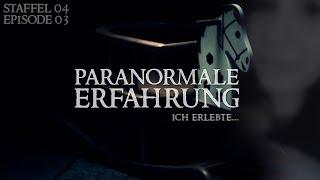 Paranormale Erfahrung - Ich erlebte... (S04E03)