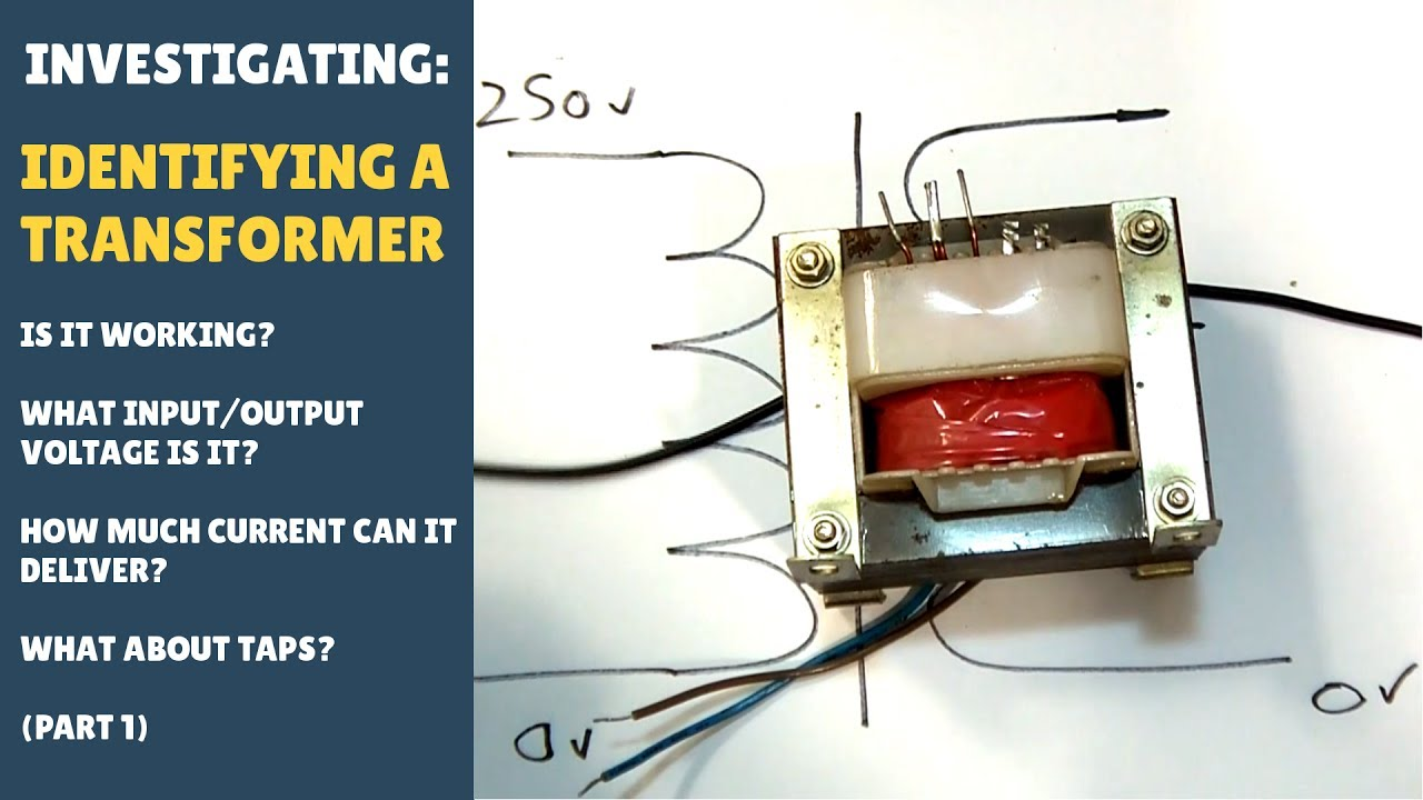 hight resolution of investigating how to identify a transformer input output voltage amperage taps part 1