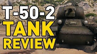 World of Tanks    T-50-2 - Tank Review