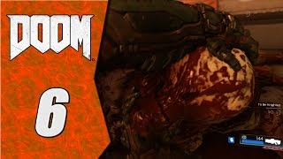 Lets Play Doom 2016 Part 6 Heartbroken Literally
