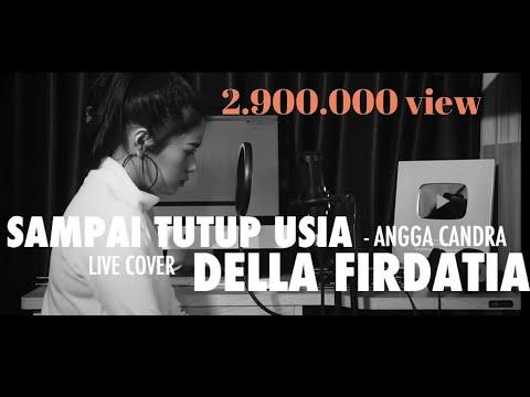 Sampai Tutup Usia - Angga Candra Cover By Della Firdatia