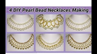 4 DIY Innovative Pearl Necklaces Making at home