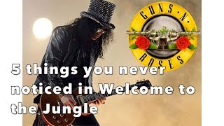 5 Hidden Licks Slash plays in Welcome to the Jungle (Guns n