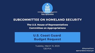 U.S. Coast Guard Budget Request for FY2021 (EventID=110681)