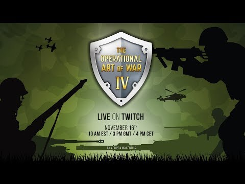 The Operational Art of War IV Release Stream 4:00 PM - 6:00 PM CET!
