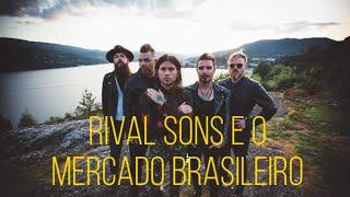 RIVAL SONS e porque FERAL ROOTS não será lançado no Brasil