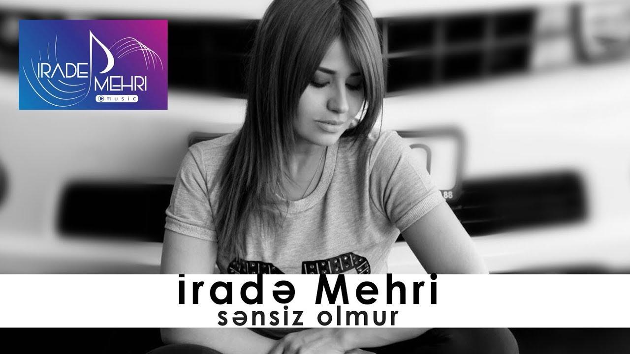 Irade Mehri - Sensiz Olmur 2016 (Official Audio)