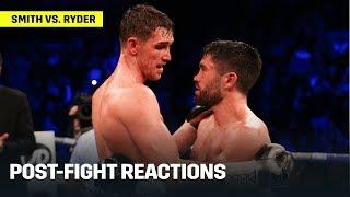 Callum Smith, John Ryder, & Eddie Hearn React To Smith-Ryder Decision